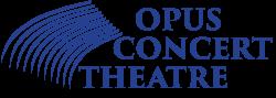 Opus Concert Theatre